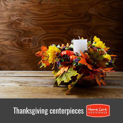 Creating Centerpieces for Thanksgiving with Your Elderly Loved One in Oshkosh, WI